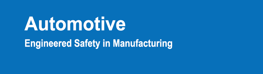 Automotive manufacturing safety